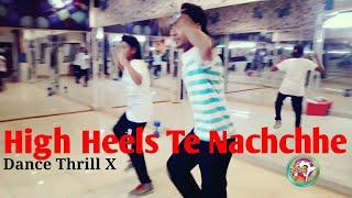 High Heels Te Nachchhe | Ki & Ka | Dance Thrill X