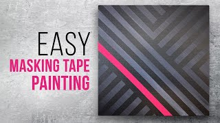 Painting with Masking Tape / Acrylic Daily Modern Art / Easy DIY Painting / 087