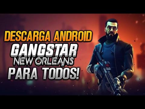 DESCARGA GANGSTAR NEW ORLEANS PARA TODOS LOS PAÍSES SIN RESTRICCIONES!!
