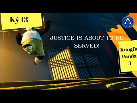 [HỌC IDIOM QUA PHIM] - Justice Is About To Be Served (Kungfu Panda 3)
