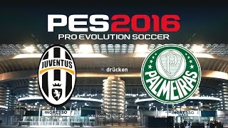 PES 2016 Demo Gameplay PS4 ★ JUVENTUS TURIN vs. PALMEIRAS ★ Pro Evolution Soccer 2016
