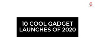 10 Cool Gadget Launches of 2020