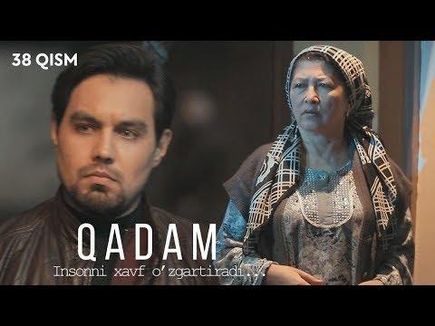 Qadam (o'zbek serial) | Кадам (узбек сериал) 38-qism