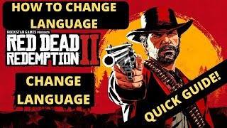 Red dead Redemption 2 Change Language| How To Change Language|QUICK GUIDE Crashing Exit Unexpectedly