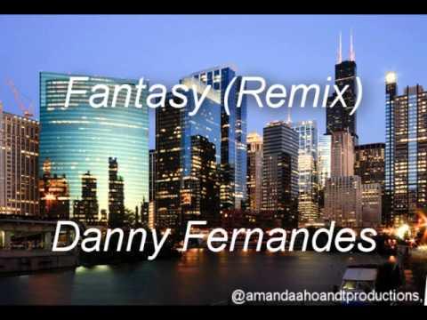 Fantasy (Remix) - Danny Fernandes