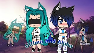 Ultima and Alpha Gacha Life ~New Series~