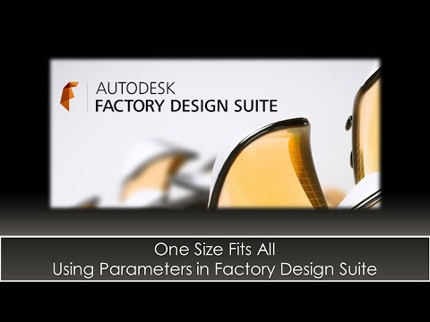 One Size Fits All - Using Parameters for Factory Design Suite Assets