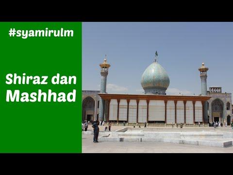 [5/6] Jelajah Iran 2015: Shiraz dan Mashhad