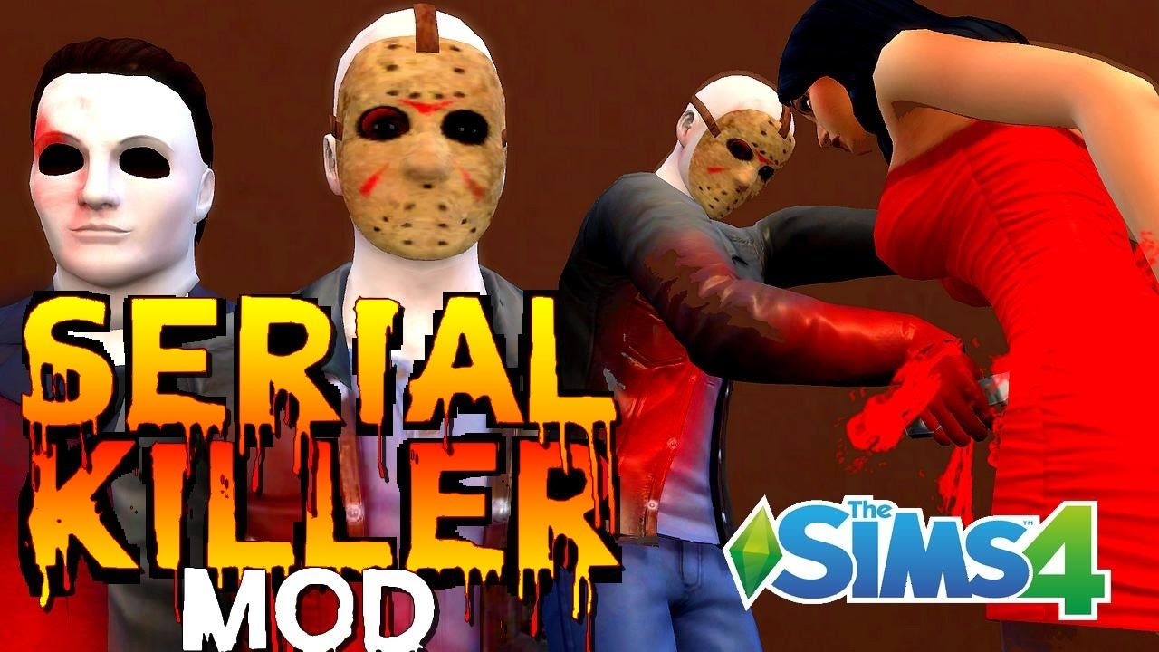 Serial killer mod for sims 4