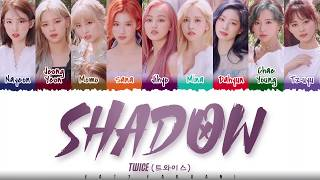 Gambar cover TWICE  – 'SHADOW' Lyrics [Color Coded_Han_Rom_Eng]