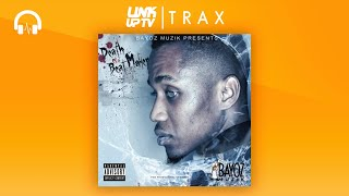 Bayoz Muzik For My Town Feat PW and YJ Link Up TV TRAX.mp3