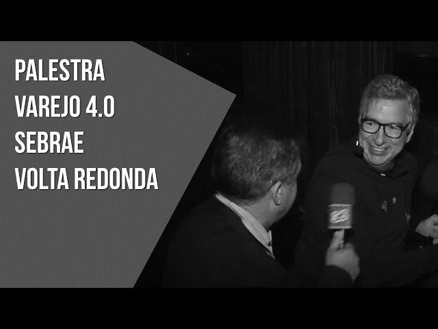 Palestra Sebrae Volta Redonda Varejo 4.0