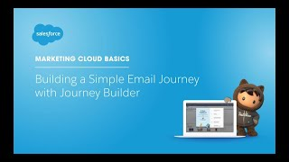 Building a Simple Email Journey with Journey Builder