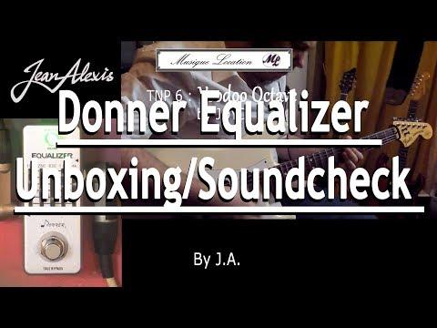 Donner Equalizer Unboxing/Soundcheck
