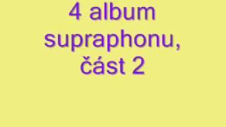 4 ALBUM SUPRAPHONU ,ČÁST 2.