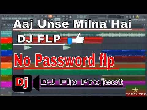 aaj-unse-milna-hai-|no-password-flp-project-|-unke-liye-kuch-|-without-password-free-flp
