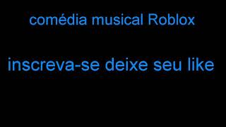 Musical Roblox Comedy