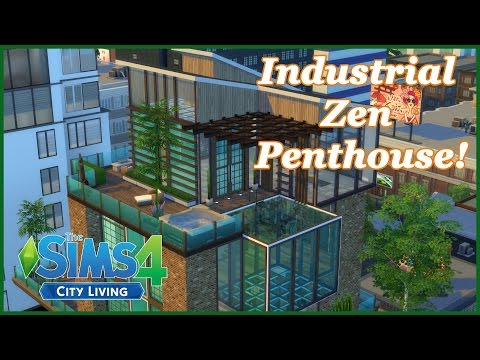 The Sims 4 - City Living - Industrial Zen Penthouse!