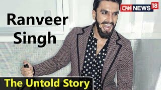 Ranveer Singh: The Untold Story | Happy Birthday Khilji | CNN News18