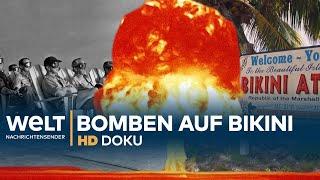 Der vergessene Atomkrieg (1/2) - Bomben auf Bikini | Doku