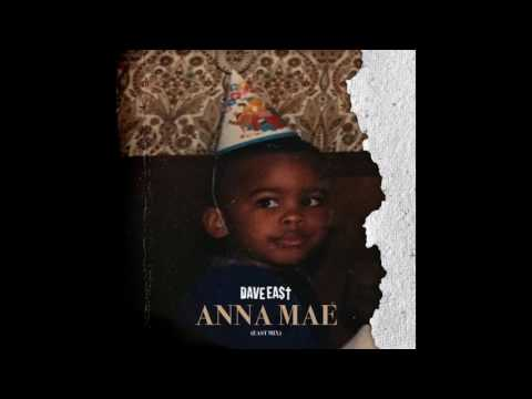 Dave East - Anna Mae (East Mix)