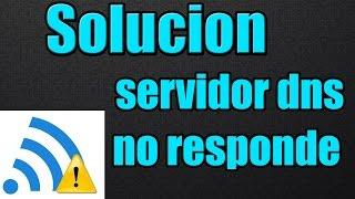 [SOLUCION] servidor DNS no responde / Acceso limitado internet