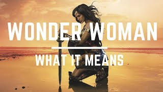 A Critical Analysis of Wonder Woman (2017)
