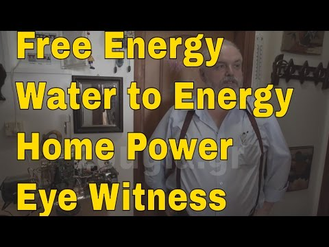 Free Energy Water to Energy Generator - Engineer Eye Witness Report