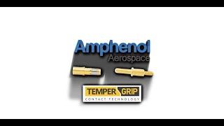 Video Amphenol Temper Grip Contacts