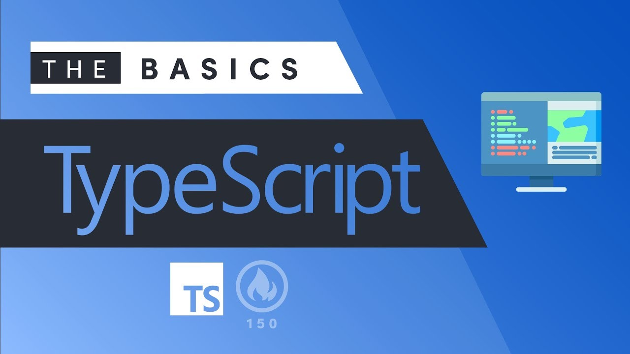 TypeScript Tutorial - The Basics