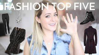 Top 5: FASHION FAVES - October! | Fleur De Force