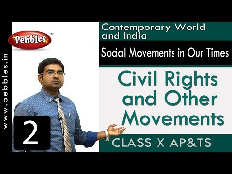 Civil Rights and Other Movements :  Social Movements in Our Times | Social Science | Class 10