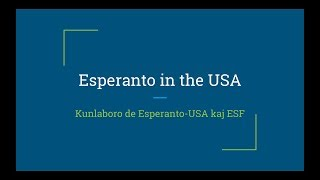 Retseminario: Esperanto in the USA