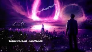 Zatox ft. Ellie - Illuminate [HQ Edit]