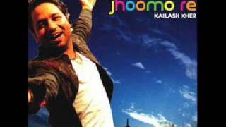 Jhoomo Re [Kailash Kher] - Lyrics