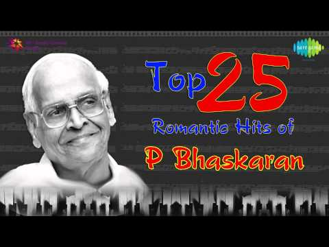 Top 25 Romantic Hits of P Bhaskaran | Malayalam Audio Jukebox