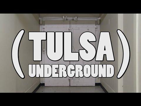 (Tulsa Underground) - The History of the Tunnels