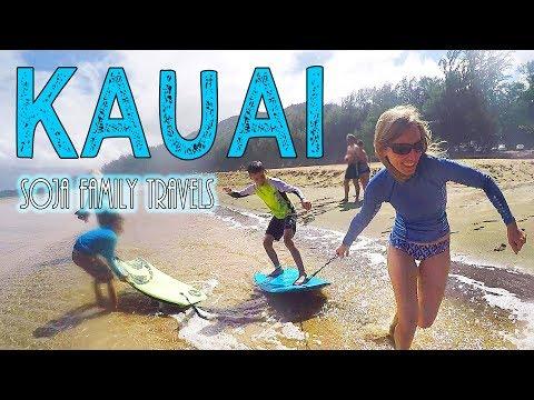 KAUAI, Hawaii - Family Vacation on the beautiful island of Kauai