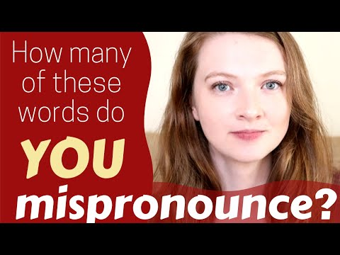 TOP 15 COMMONLY MISPRONOUNCED WORDS by English Learners/Non-native Speakers