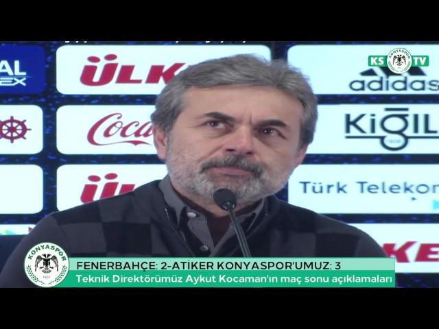 Teknik Direktörümüz Aykut Kocaman'ın Fenerbahçe maçı sonrası açıklamaları