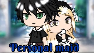 Personal maid || GLMM || Gacha life mini movie ||