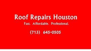 Roof Repair Contractor Houston 713-645-6505