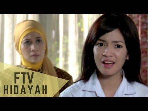 FTV Hidayah 93  - Kecantikan Membawa Petaka