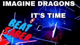 Baixar [beat saber] Imagine Dragons - It's Time (expert)