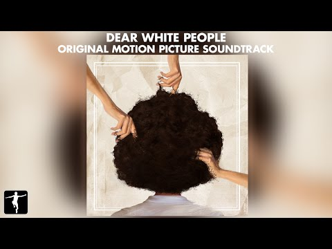 Dear White People Soundtrack Ft. Hopsin, Caught A Ghost, Kilo Kish - Official Preview