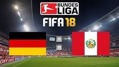 FIFA 18 Deutschland : Peru Livestream 🏆 DFB Nationalmannschaft Gameplay #GERPER #DieMannschaft
