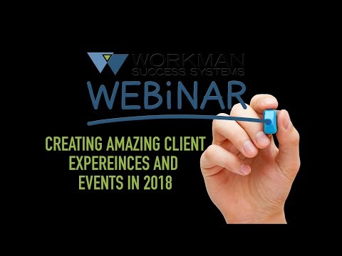 Creating Amazing Client Experience and events in 2018