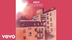 Orup - Det är nånting som är bra med stan ikväll (Audio)