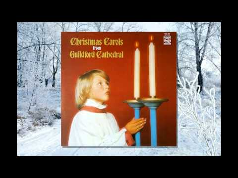 """Christmas Carols from Guildford Cathedral"" [INCOMPLETE] - Guildford Cathedral Choir (Barry Rose)"