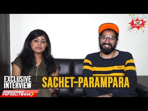 Download Lagu  SACHET TANDON & PARAMPARA THAKUR | Exclusive Interview | Kabir Singh | Bekhayali Mp3 Free